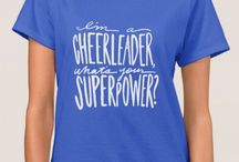 Cheerleader Quotes, Accessories, Apparel, and Gift Ideas