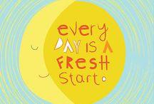 New day, fresh start