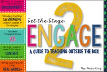 Set the Stage to Engage / Student engagement!
