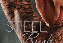 All things STEEL RUSH / Teasers for the book STEEL RUSH, the explosive conclusion to Cass and Calder's love story!
