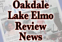 Oakdale - Lake Elmo Review / Your neighborhood paper bringing news, features, sports and events for the communities of Oakdale and Lake Elmo, MN. www.review-news.com