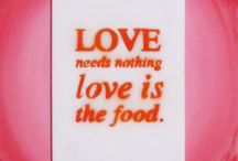 Love Is The Food.