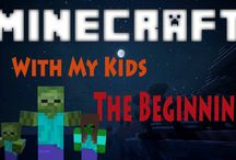 Minecraft with my Kids / Playing Minecraft Live with my Kids is more than fun,  It is an Adventure.  We laugh a lot and enjoy discovering the world of Minecraft together.
