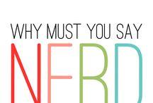 Geek, Nerd,FANGIRL!!!!!! / by Sarah Teague