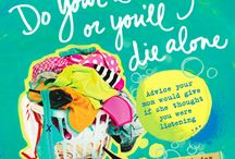 Do Your Laundry or You'll Die Alone / Art & excerpts from the book Do Your Laundry or You'll Die Alone: Advice Your Mom Would Give If She Thought You Were Listening