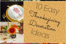Thanksgiving Ideas / Thanksgiving crafts, Thanksgiving Recipes and Thanksgiving decoration ideas.
