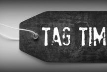 tag time