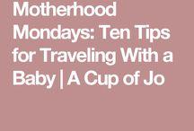 Motherhood // Travel