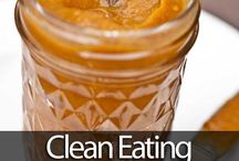 Clean Eating / by TAMMY (Tammymarykay1) (TAM-TAM)