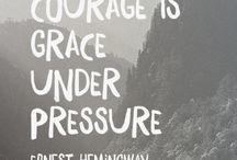 take courage dear heart ♡
