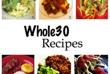 Whole 30 / Recipes and tips for the whole 30 paleo diet