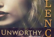 Unworthy Silence / Books, Sexual Assault Survivor,  Alyson Raynes,  1984, Writing, Releasing 2017