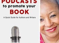 Book Marketing: Promoting your book with podcasts / This board provides Book Marketing tips for authors and writers on how to use podcasts to promote your book effectively.
