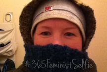 365 Feminist Selfie / A year of selfies - with a purpose.