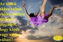 Gondolatébresztő / Szép gondolatok, apró bölcsességek a hétköznapokra... :-)