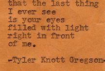 Tyler Knott. Typewriter Series / by Jenny Rolek