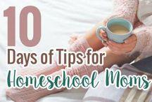 10 Days of Tips for Homeschool Moms 2016