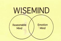 Wise Mind (DBT) / Ideas for using the Wise Mind skill in Dialectical Behavior Therapy (DBT). / by HealingFromBPD