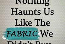 Fabric/sewing sayings