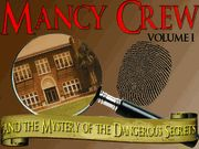 Mancy Crew and the Mystery of the Dangerous Secrets - Volume One - Teen Mystery Party / A detective themed non-murder mystery party for all girls - ages 12+ for 7-12 guests! Get ready to do some serious sleuthing and have a blast solving a fun and challenging mystery at River Peak High School!
