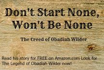 The Legend of Obadiah Wilder / Quotes, pictures that inspired, and info about the Dime Novel, The Legend of Obadiah Wilder