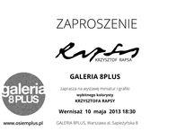 Krzysztof Rapsa i trzy majowe wystawy Warszawie
