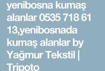Yenibosna kumaş alanlar 05357186113