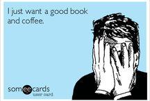Books and Coffee  / Books and Coffee