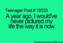 Teenage post / Stuff teenagers say or do