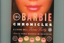 THE BARBIE CHRONICLES /  I first encountered the petite plastic plaything in 1963 and it was love at first sight; I've been Barbie-besotted ever since.  In 1999, I edited a collection of essays called THE BARBIE CHRONICLES: A LIVING DOLL TURNS FORTY.  For more on that, go to:  http://www.amazon.com/Barbie-Chronicles-Living-Turns-Forty/dp/0684862751