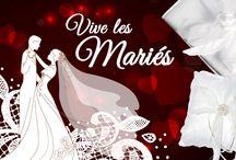 Vive les mariés ! / Parce que votre mariage sera le plus beau jour de votre vie !
