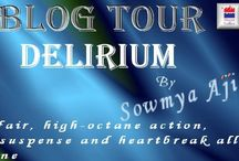 Delirium / Welcome to the tour of Delirium by Sowmya Aji.  http://www.tbcblogtours.com/the-blog-tours/blog-tour-delirium-by-sowmya-aji