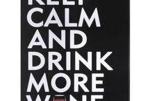 DRINK MORE WINE / SELF EXPLANATORY