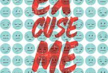Excuse Me / by RC Creative
