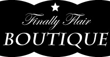 Finally Flair Boutique / Women's on-line clothing boutique which specialize in unique items. / by Vanessa Landry