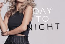 Day to Night - Nelly.com / Those days that begin on the job, lead to after work fun and end with late party nights? Love 'em! But what should you wear? No worries. We're listing the items that (with the right styling) work from early morning to late at night. Here you go!