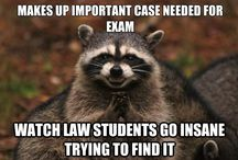 law school memes / Because being a law student is so much fun. *sarcasm*