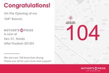 CONGRATULATIONS! on The Opening of our 104th Branch. / Mother's Pride