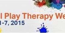 National Play Therapy Week - 2015 / February 1-7, 2015 / by Pam Dyson