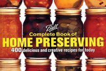 Home Preserving / by Jody Maggard