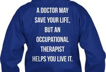 Occupational Therapy / What Occupational Therapist do!