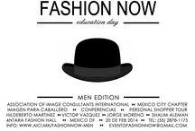 """FASHION NOW 2014""  #Hombre360Grados #EducationDay"