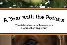 A Year with the Potters / In April they met new friends, in August they got a kitten, October they learned about Martin Luther, November brought a pet Black Widow, and January gave them a Biblical lesson in perseverance. What else is in store for the Potter family?