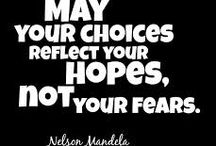 Choices / Quotes and images of choices we make in life.