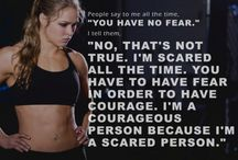 LIVE YOUR LIVE YOUR WAY / Stay courageous through your fears. Do not let your fear overtake achieving your dreams