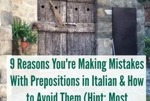Learn Italian - Prepositions / Picture board and articles on how to use Italian prepositions.