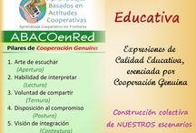 Calidad Educativa / ABACOenRed comparte expresiones de Calidad Educativa, esenciada por actitudes cooperativas, promoviendo la construcción colectiva de NUESTROS escenarios educativos basados en Cooperación Genuina.