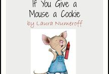 If you give a Mouse a Cookie / by Heidi Parker