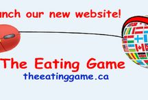 www.theeatinggame.ca / We have a new website. Have a look and sign up for our monthly newsletter. www.theeatinggame.ca