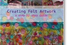 Crafts ~ Felt Art and Inspiration